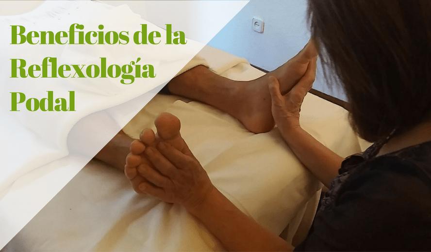 Beneficios de la Reflexología Podal
